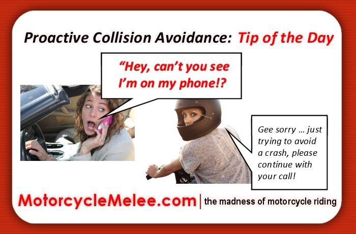 Proactive Collision Avoidance Tip of the Day – Go Ahead – Continue With Your Call