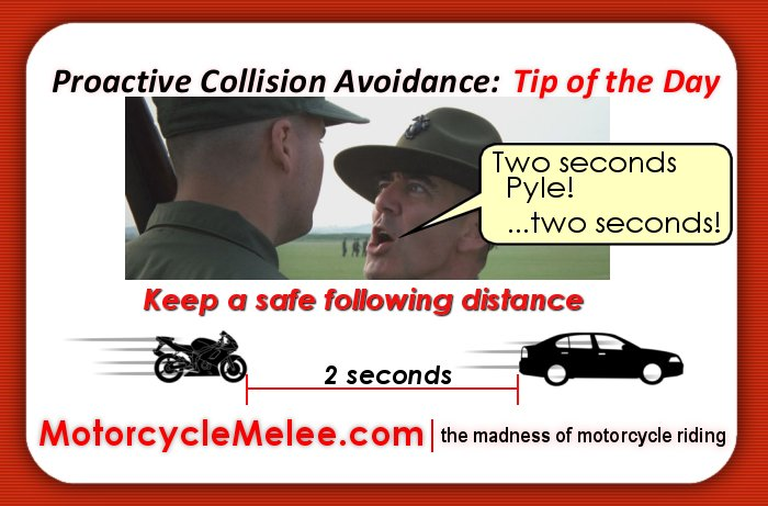 Motorcycle Melee Minute – The 2-Second Rule